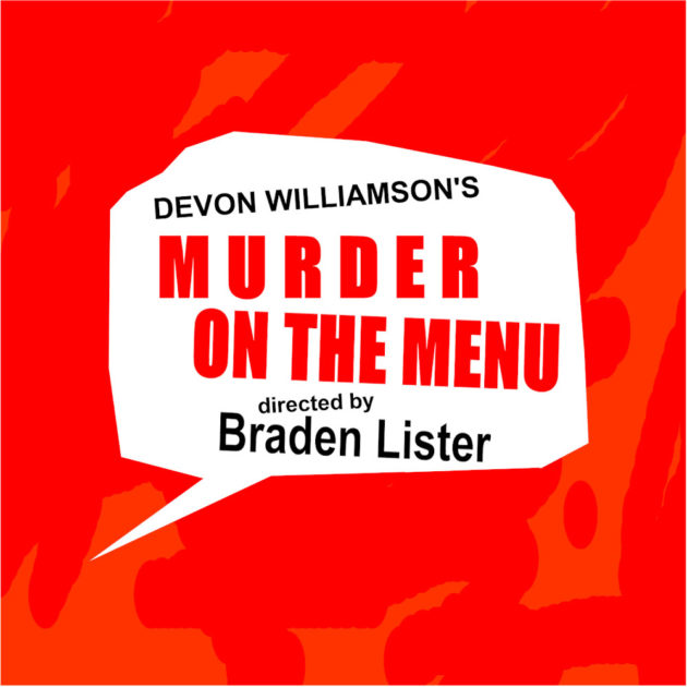 Murder on the menu - directed by Braden Lister